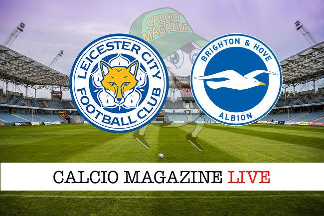Leicester Brighton cronaca diretta live risultato in tempo reale