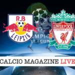 Lipsia Liverpool cronaca diretta live risultato in tempo reale