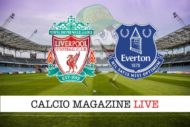 Liverpool Everton cronaca diretta live risultato in tempo reale