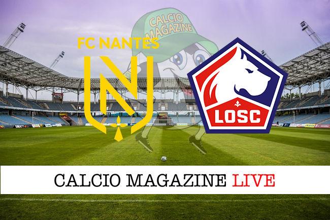 Nantes Lille cronaca diretta live risultato in tempo reale