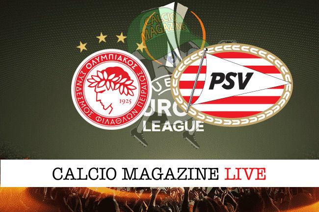 Olympiakos PSV cronaca diretta live risultato in tempo reale
