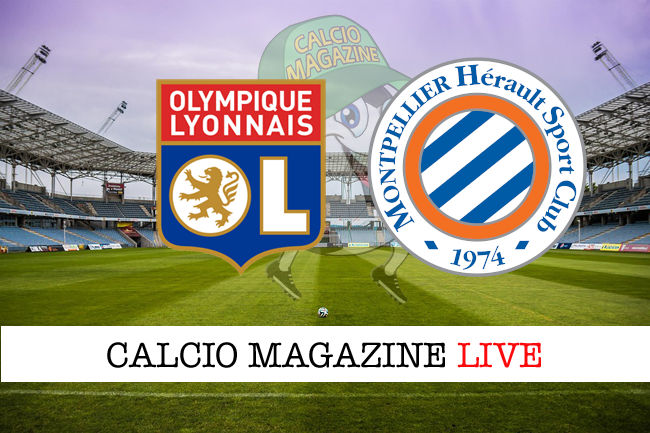 Olympique Lione Montpellier cronaca diretta live risultato in tempo reale