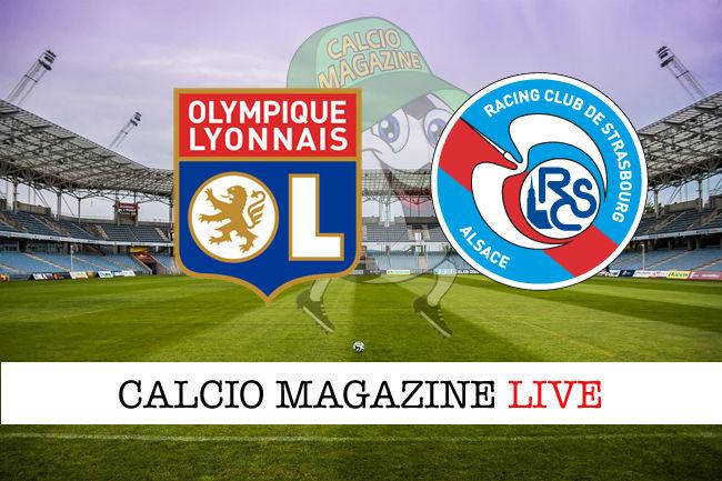 Olympique Lione Racing Strasburgo cronaca diretta live risultato in tempo reale