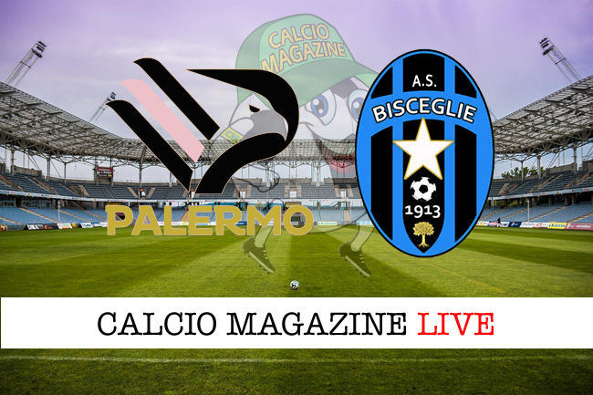Palermo Bisceglie cronaca diretta live risultato in tempo reale