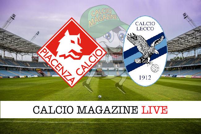 Piacenza Lecco cronaca diretta live risultato in tempo reale