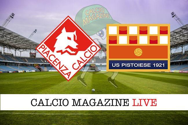 Piacenza Pistoiese cronaca diretta live risultato in tempo reale