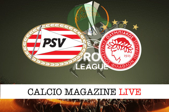 PSV Olympiakos cronaca diretta live risultato in tempo reale