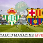 Real Betis Barcellona cronaca diretta live risultato in tempo reale