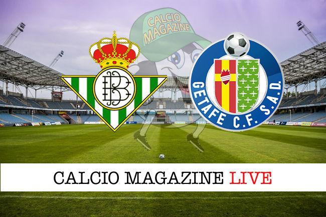 Real Betis Getafe cronaca diretta live risultato in tempo reale