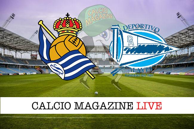 Real Sociedad Deportivo Alaves cronaca diretta live risultato in tempo reale