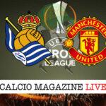 Real Sociedad Manchester United cronaca diretta live risultato in tempo reale