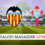 Valencia Celta Vigo cronaca diretta live risultato in tempo reale