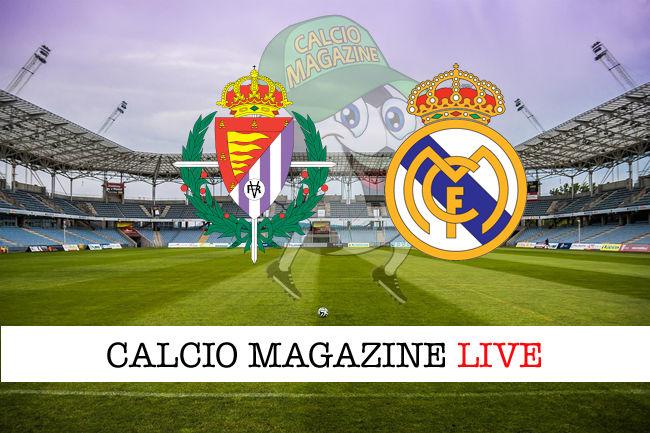 Valladolid Real Madrid cronaca diretta live risultato in tempo reale