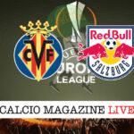 Villarreal Salzburg cronaca diretta live risultato in tempo reale