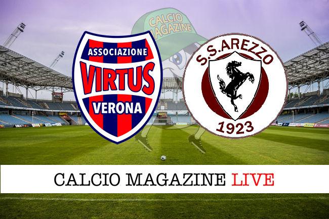 Virtus Verona Arezzo cronaca diretta live risultato in tempo reale