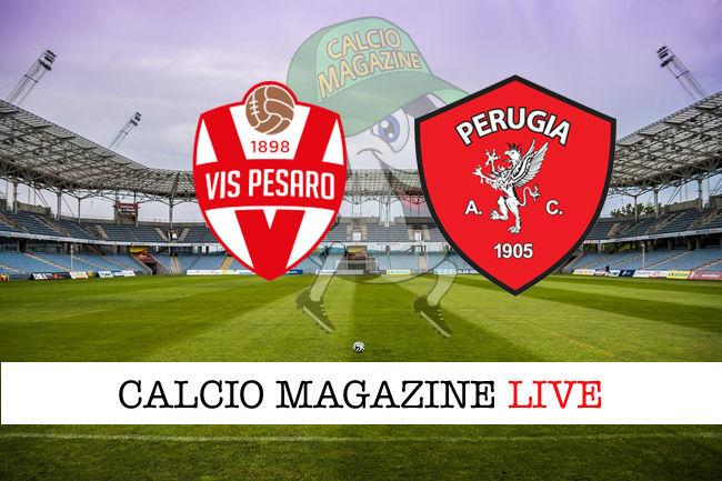 Vis Pesaro Perugia cronaca diretta live risultato in tempo reale