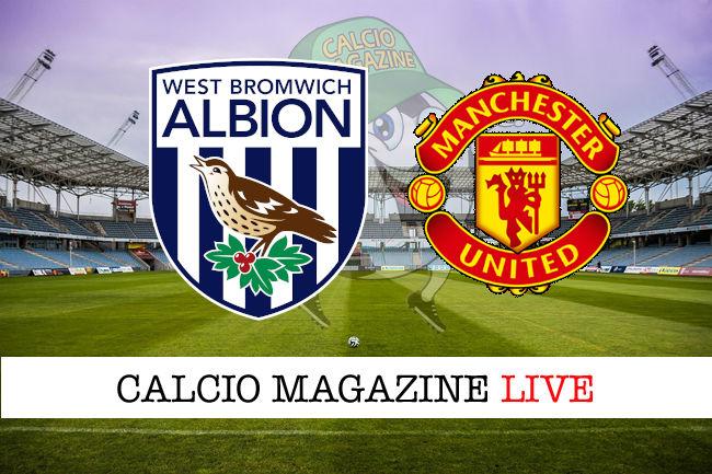 West Bromwich Manchester United cronaca diretta live risultato in tempo reale