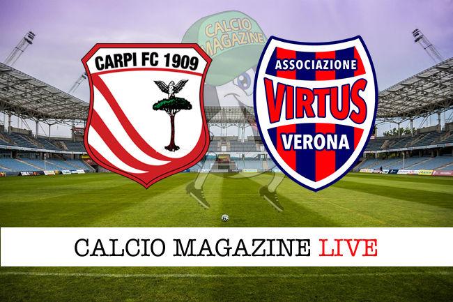 Carpi - Virtus Verona cronaca diretta live risultato in tempo reale