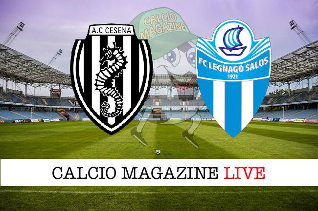 Cesena - Legnago Salus cronaca diretta live risultato in tempo reale