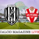 Cesena Vis Pesaro cronaca diretta risultato in tempo reale