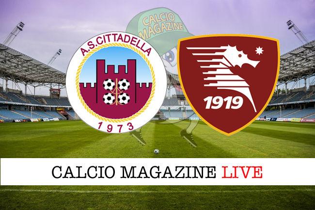 Cittadella Salernitana cronaca diretta live risultato in tempo reale