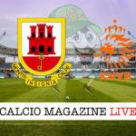 Gibilterra - Olanda cronaca diretta live risultato in tempo reale