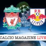 Liverpool Lipsia cronaca diretta risultato in tempo reale
