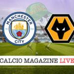 Manchester City Wolverhampton cronaca diretta risultato in tempo reale