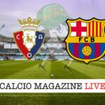 Osasuna Barcellona cronaca diretta risultato in tempo reale