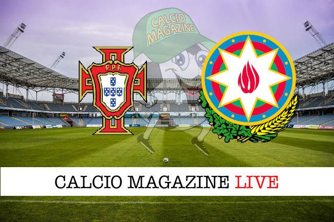 Portogallo Azerbaigian cronaca diretta live risultato in tempo reale