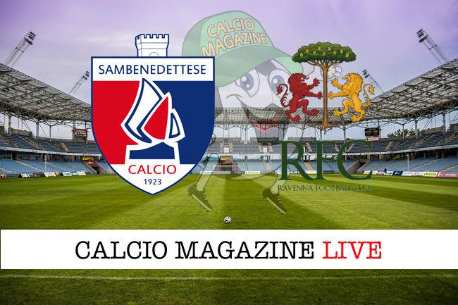 Sambenedettese - Ravenna cronaca diretta live risultato in tempo reale