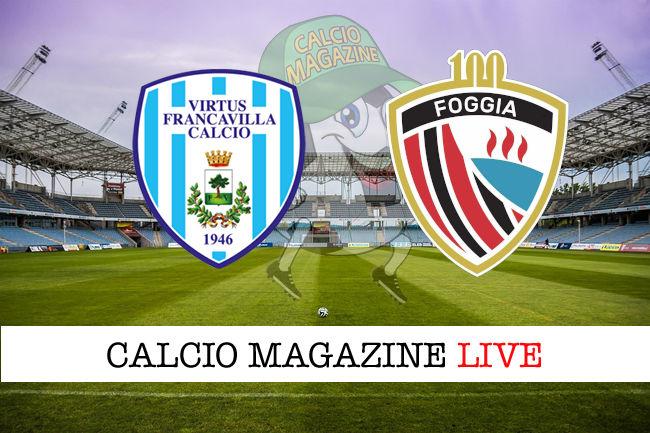 Virtus Francavilla - Foggia cronaca diretta live risultato in tempo reale