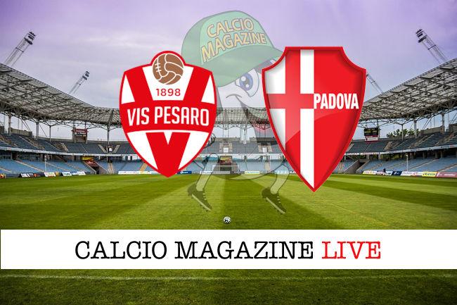 Vis Pesaro - Padova cronaca diretta live risultato in tempo reale