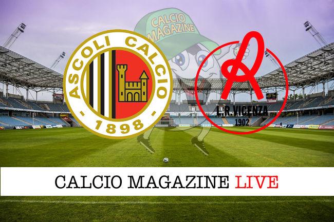 Ascoli Vicenza cronaca diretta live risultato in tempo reale