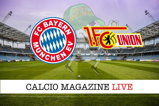 Bayern Monaco - Union Berlino cronaca diretta live risultato in tempo reale
