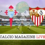 Celta Vigo - Siviglia cronaca diretta live risultato in tempo reale