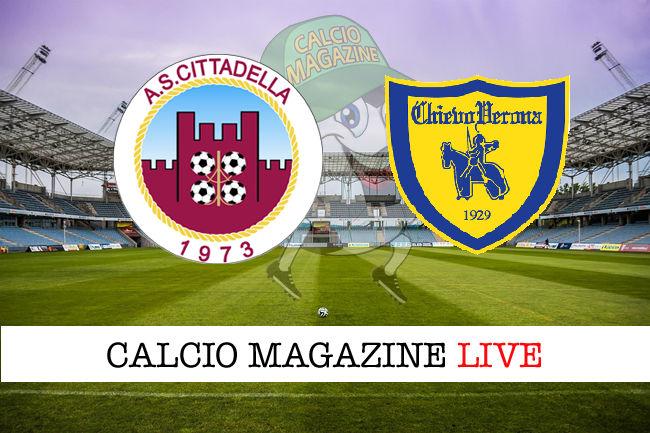 Cittadella - Chievo cronaca diretta live risultato in tempo reale