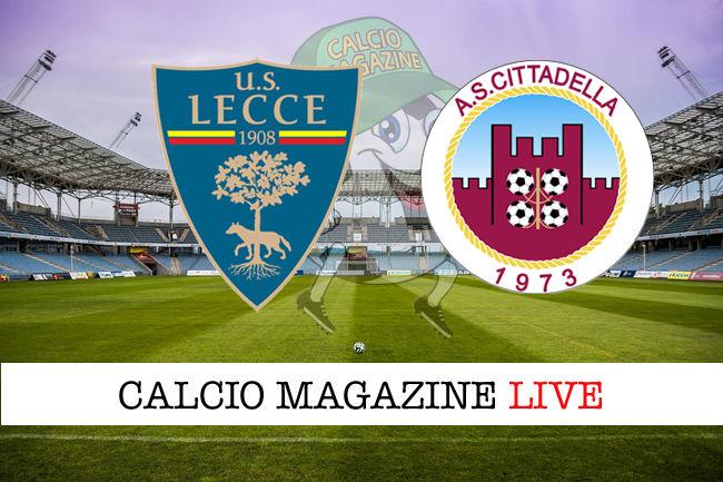Lecce Cittadella cronaca diretta live risultato in tempo reale