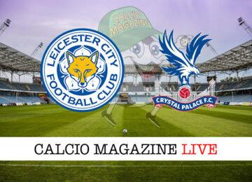 Leicester City – Crystal Palace cronaca diretta live risultato in tempo reale