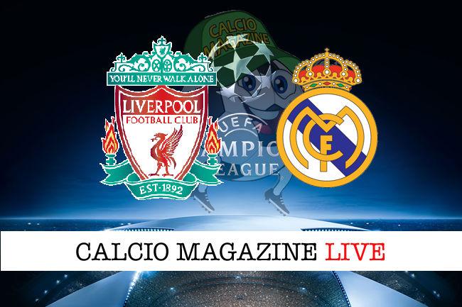 Liverpool - Real Madrid cronaca diretta live risultato in tempo reale