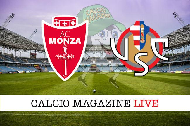 Monza - Cremonese cronaca diretta live risultato in tempo reale