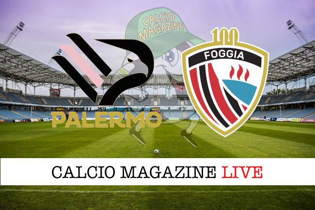 Palermo - Foggia cronaca diretta live risultato in tempo reale