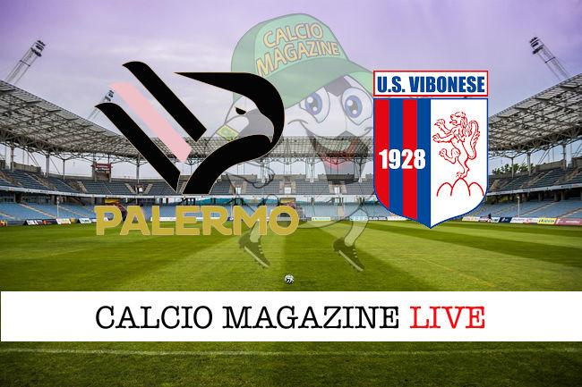 Palermo - Vibonese cronaca diretta live risultato in tempo reale