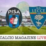 Pisa - Lecce cronaca diretta live risultato in tempo reale