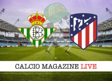 Real Betis - Atlético Madrid cronaca diretta live risultato in tempo reale
