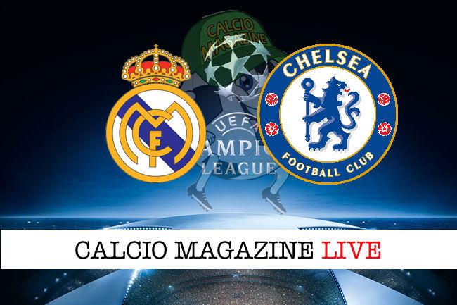 Real Madrid - Chelsea cronaca diretta live risultato in tempo reale