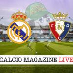 Real Madrid - Osasuna cronaca diretta live risultato in tempo reale