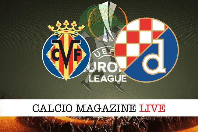 Villarreal - Dinamo Zagabria cronaca diretta live risultato in tempo reale