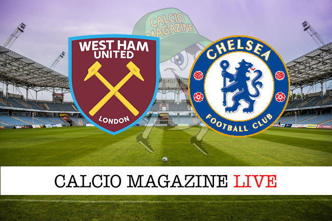 West Ham - Chelsea cronaca diretta live risultato in tempo reale