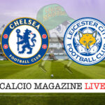 Chelsea Leicester cronaca diretta live risultato in tempo reale